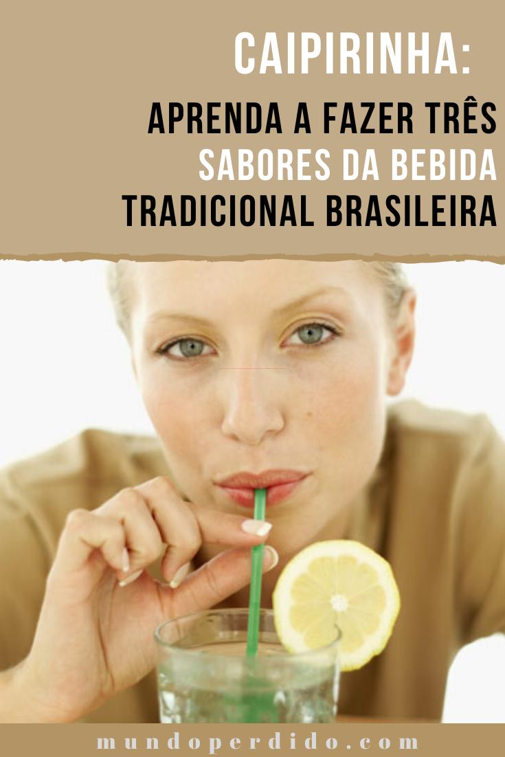 Caipirinha: aprenda a fazer três sabores da bebida tradicional brasileira