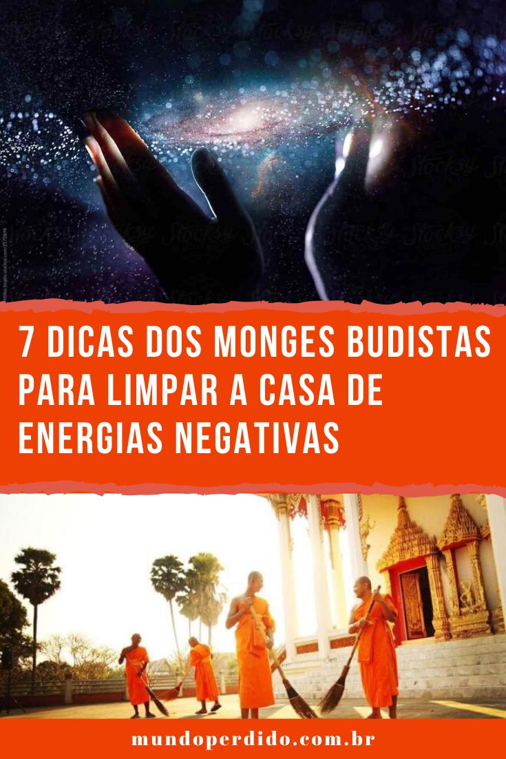 7 Dicas Dos Monges Budistas Para Limpar a Casa De Energias Negativas