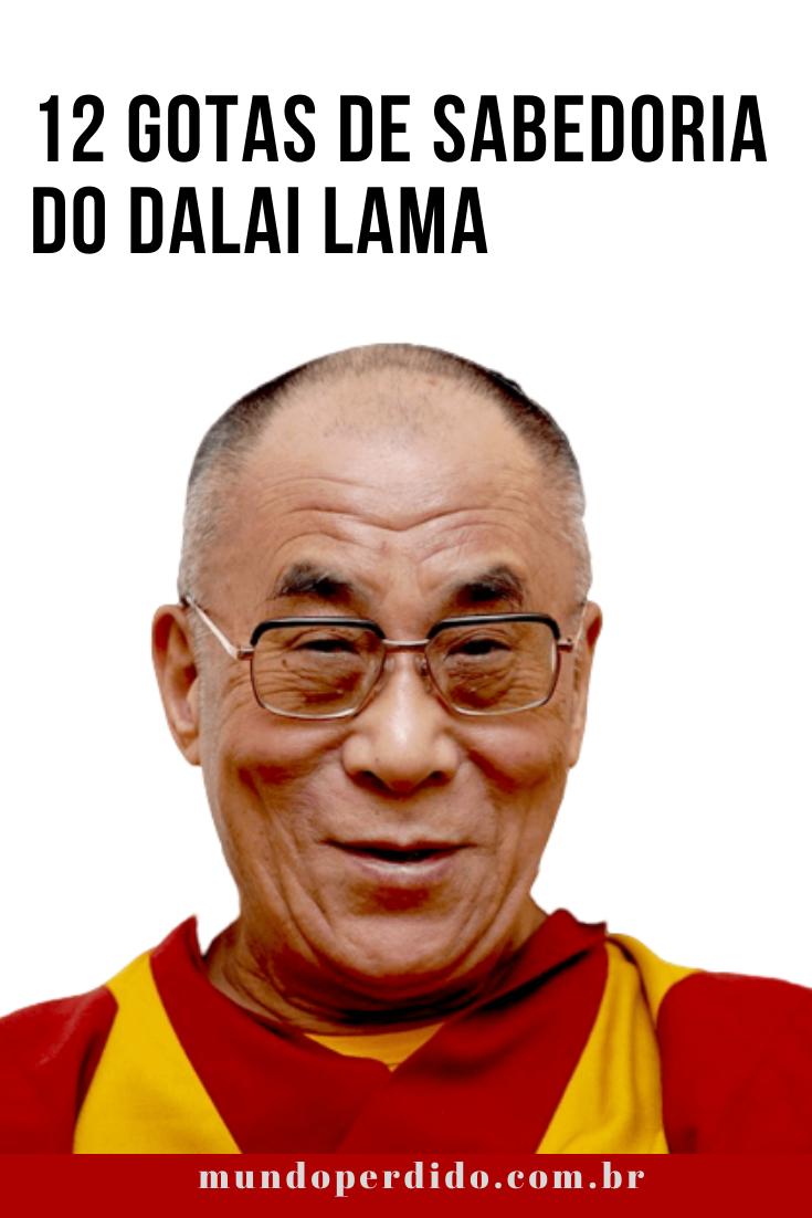 12 Gotas de sabedoria do Dalai Lama