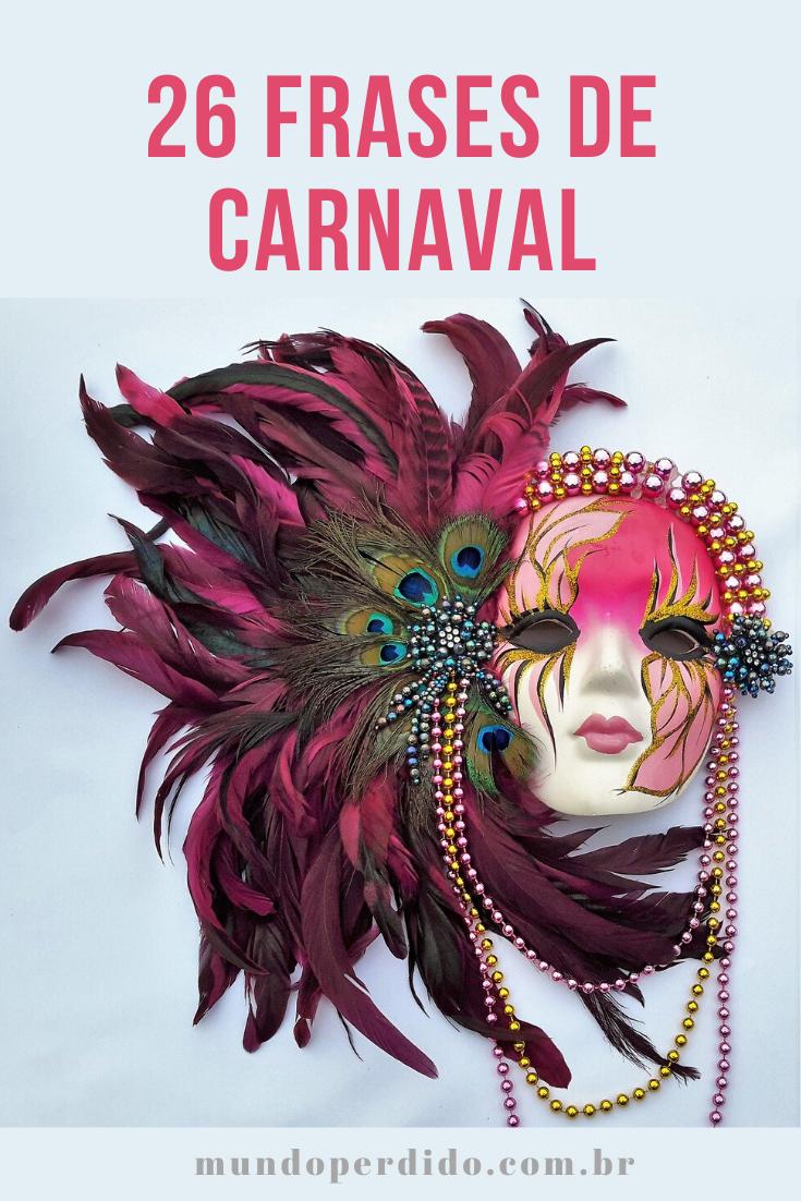26 Frases De Carnaval