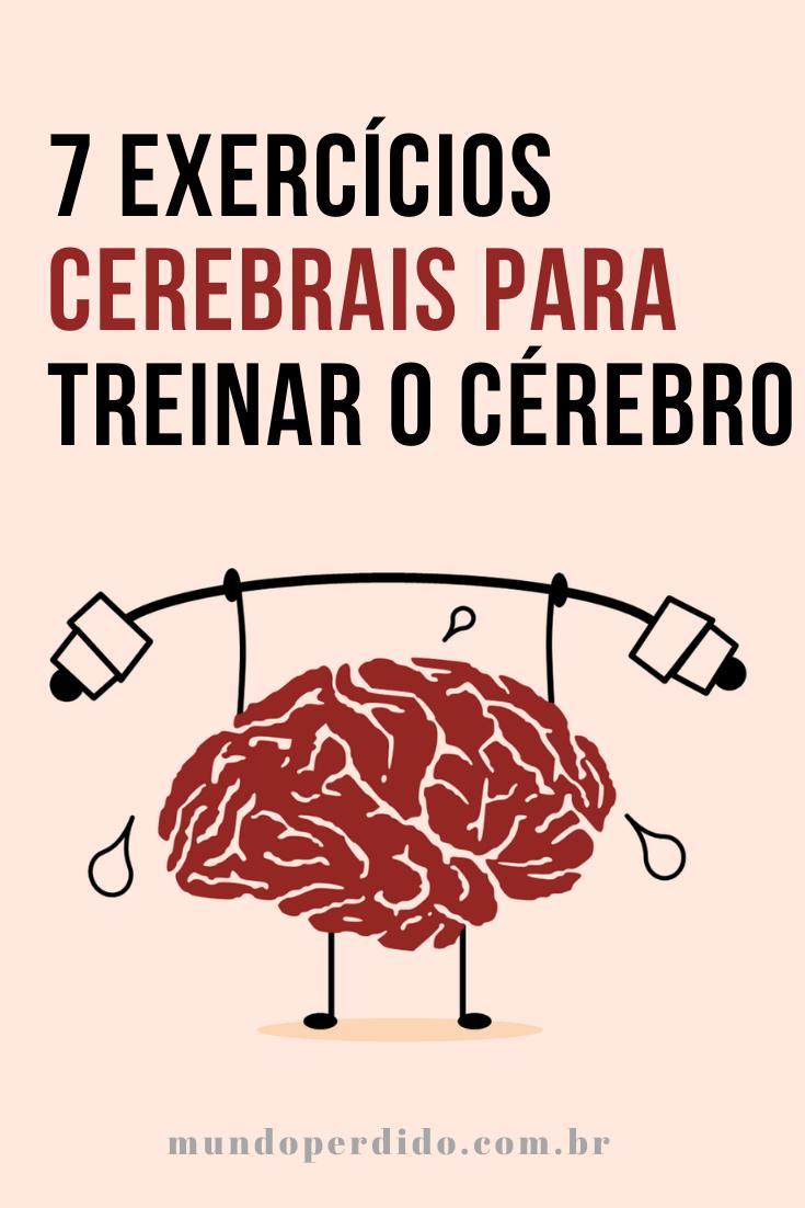 7 Exercícios Cerebrais Para Treinar o Cérebro