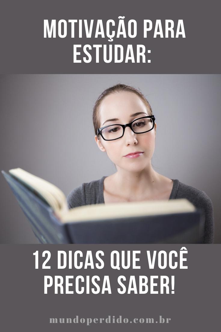 Motivação para estudar: 12 Dicas que você precisa saber!
