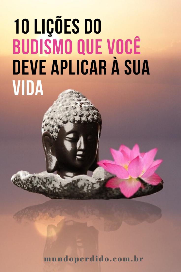 10 Lições do budismo que você deve aplicar à sua vida