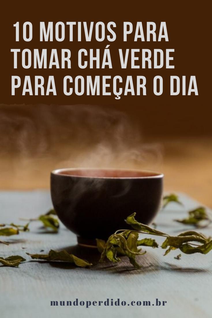 10 Motivos para tomar chá verde para começar o dia