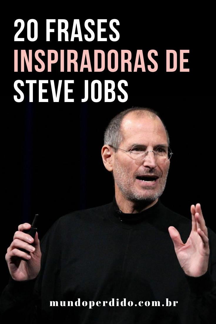 20 Frases inspiradoras de Steve Jobs