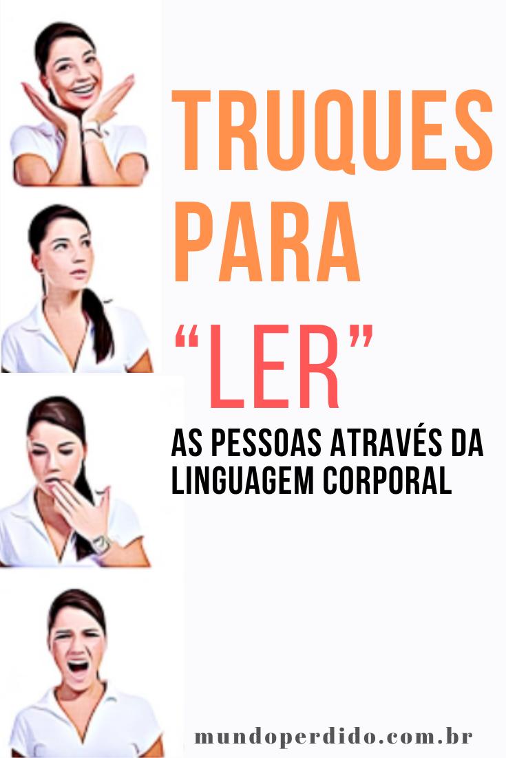 """5 Truques para """"ler"""" as pessoas através da linguagem corporal"""