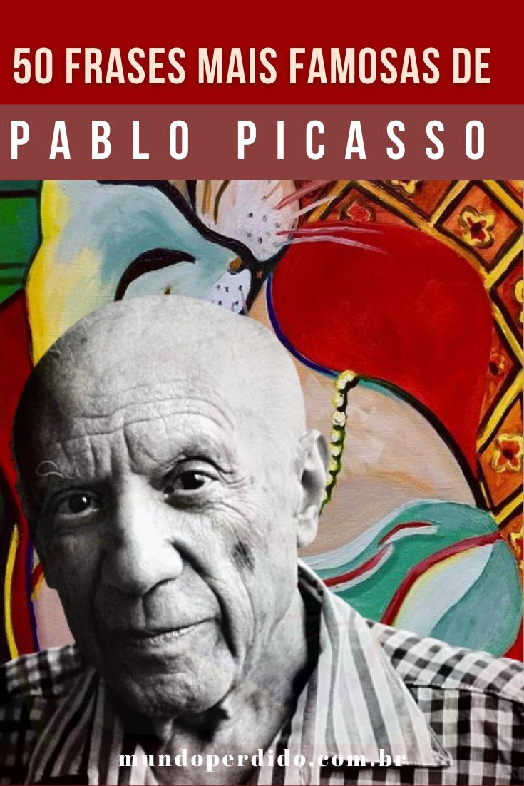 50 Frases mais famosas de Pablo Picasso