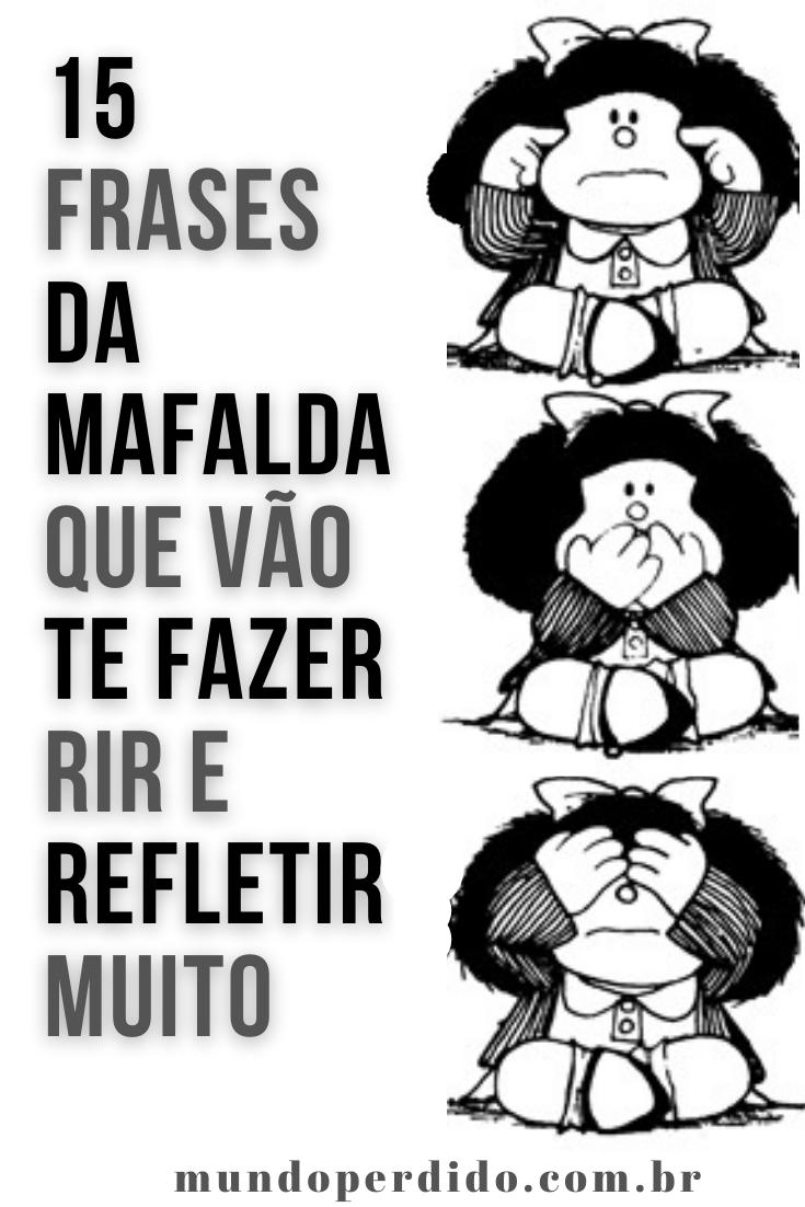 15 Frases da Mafalda que vão te fazer rir e refletir muito