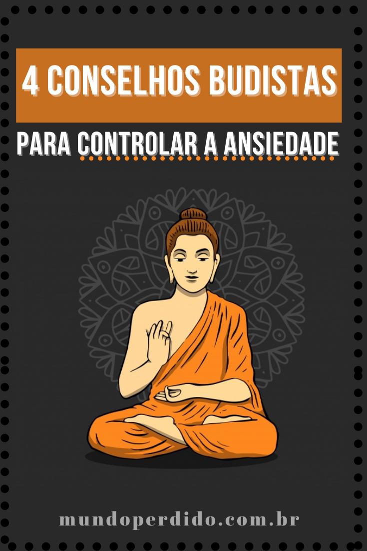 4 Conselhos budistas para controlar a ansiedade