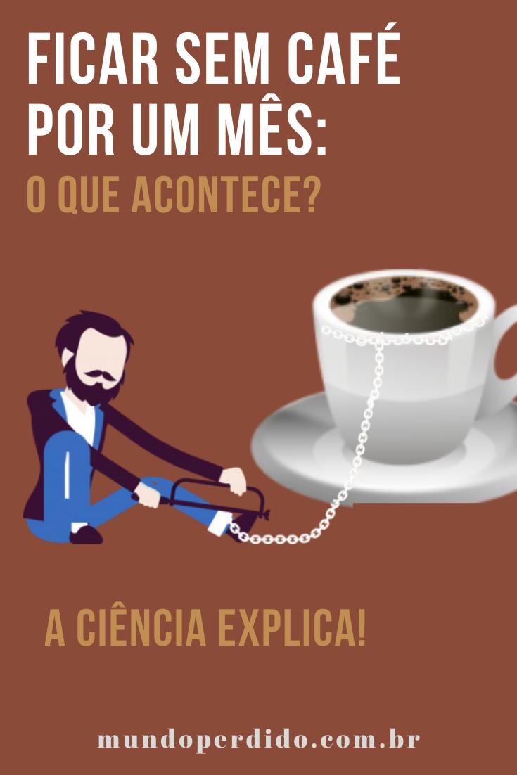 Ficar sem café por um mês: O que acontece? A ciência explica!
