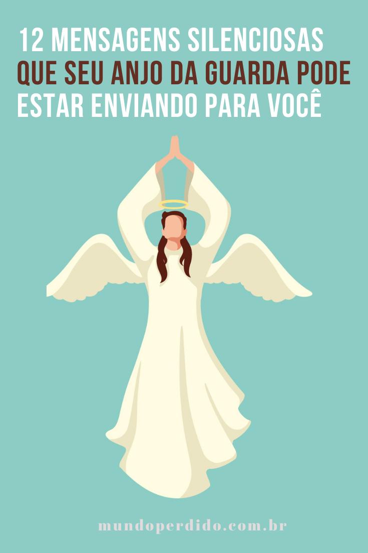 12 Mensagens silenciosas que seu anjo da guarda pode estar enviando para você