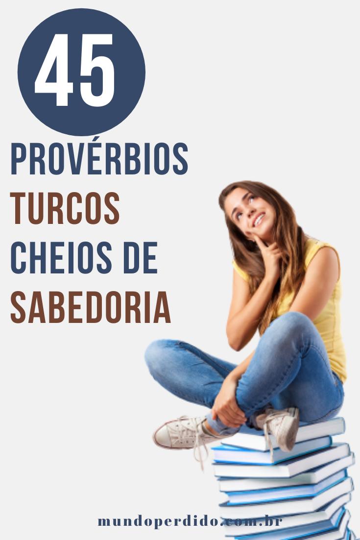 45 Provérbios turcos cheios de sabedoria