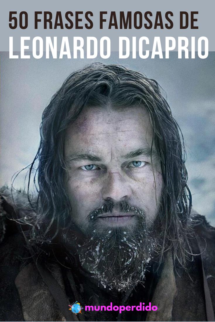50 Frases famosas de Leonardo DiCaprio