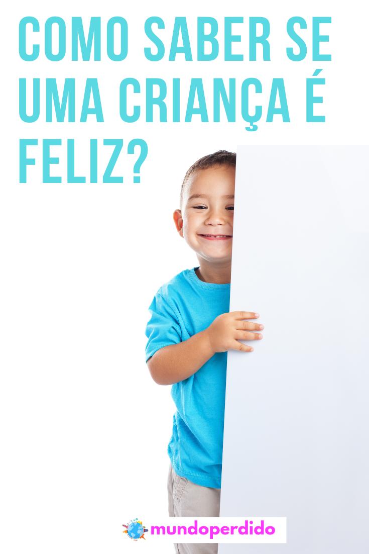 Como saber se uma criança é feliz?