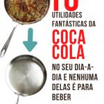 10 Utilidades fantásticas da Coca-Cola no seu dia-a-dia e nenhuma delas é para beber