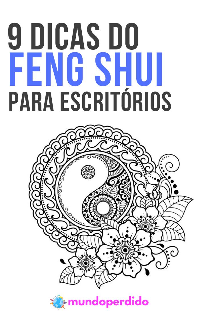 9 Dicas do Feng Shui para escritórios
