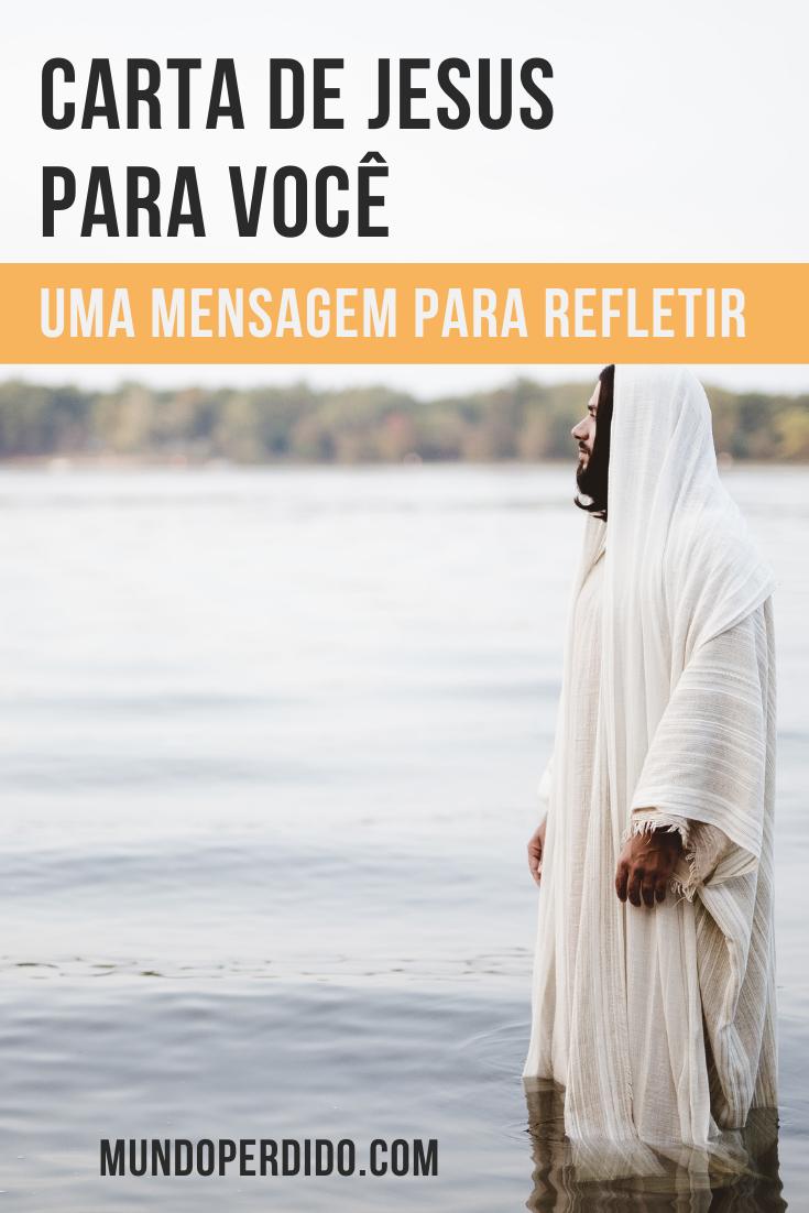 Carta de Jesus para você – Uma mensagem para refletir