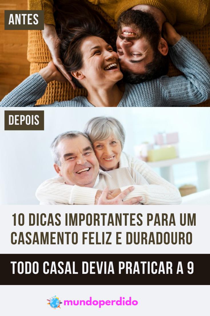 10 Dicas importantes para um casamento feliz e duradouro (Todo casal devia praticar a 9)