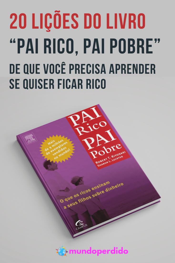 """20 Lições do livro """"Pai Rico, Pai Pobre"""" de que você precisa aprender se quiser ficar rico"""