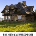 A Fábula da casa imperfeita – Uma história surpreendente para refletir