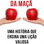 A parábola da maçã – Uma história que ensina uma lição valiosa