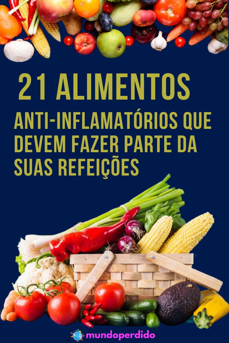 21 Alimentos anti-inflamatórios que devem fazer parte da suas refeições