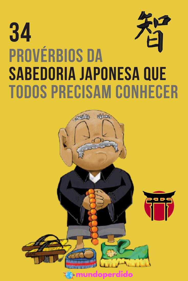ᐈ 34 Provérbios da sabedoria japonesa que todos precisam conhecer