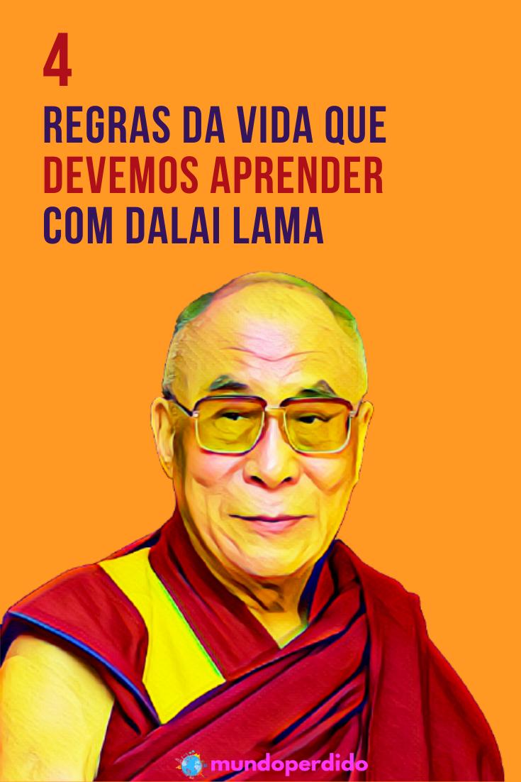 4 Regras da vida que devemos aprender com Dalai Lama