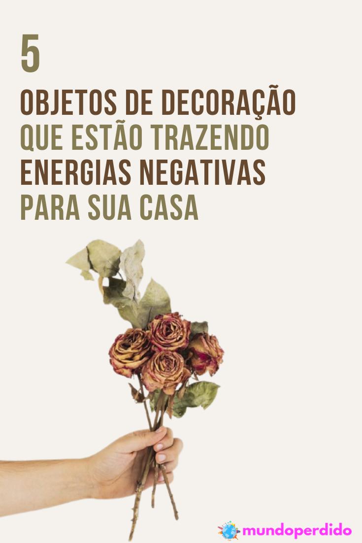 5 Objetos de decoração que estão trazendo energias negativas para sua casa