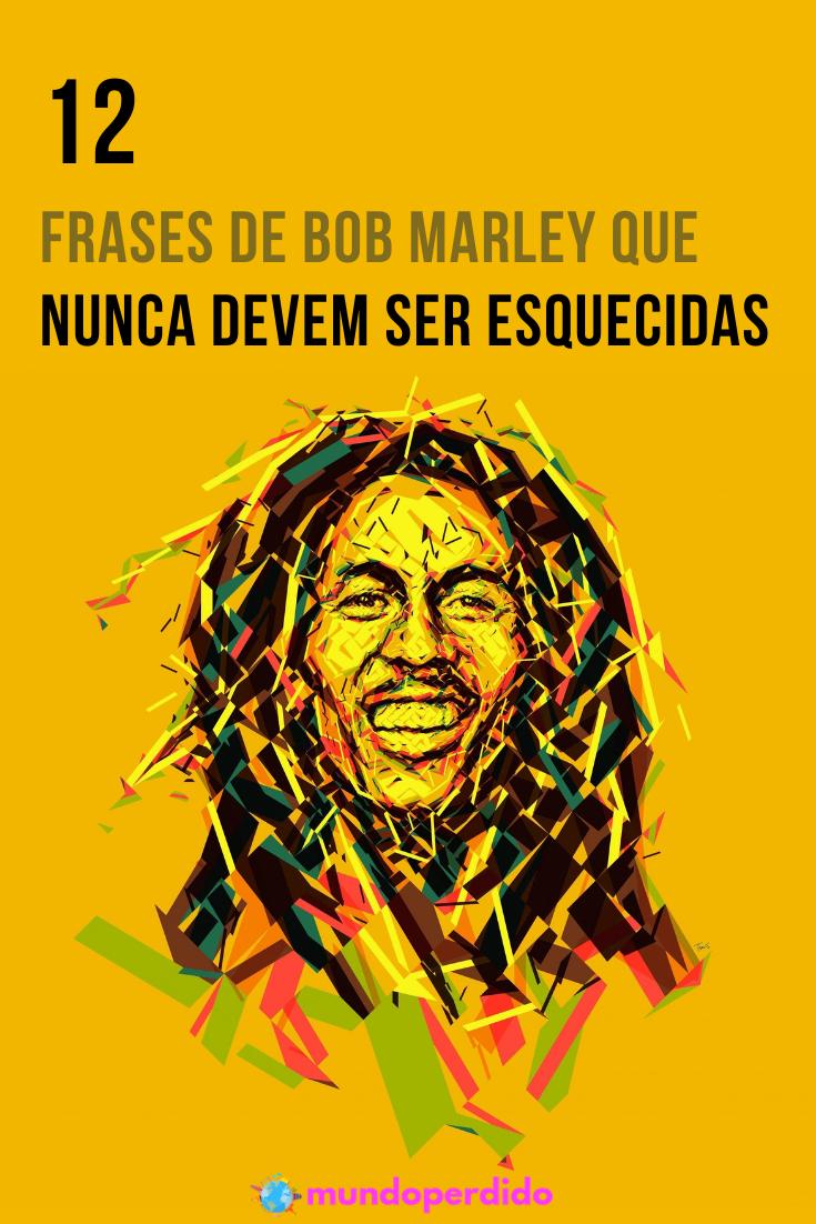 12 Frases de Bob Marley que nunca devem ser esquecidas