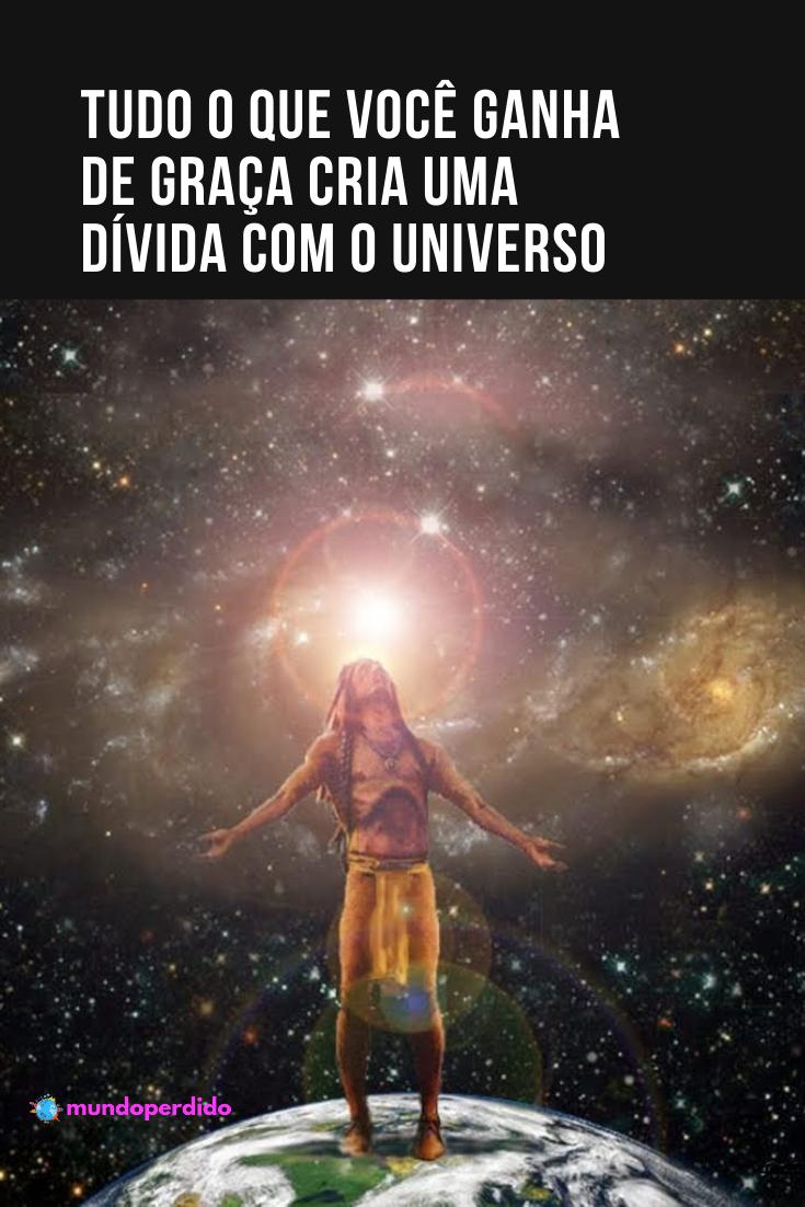 ⚡️ Tudo o que você ganha de graça cria uma dívida com o universo
