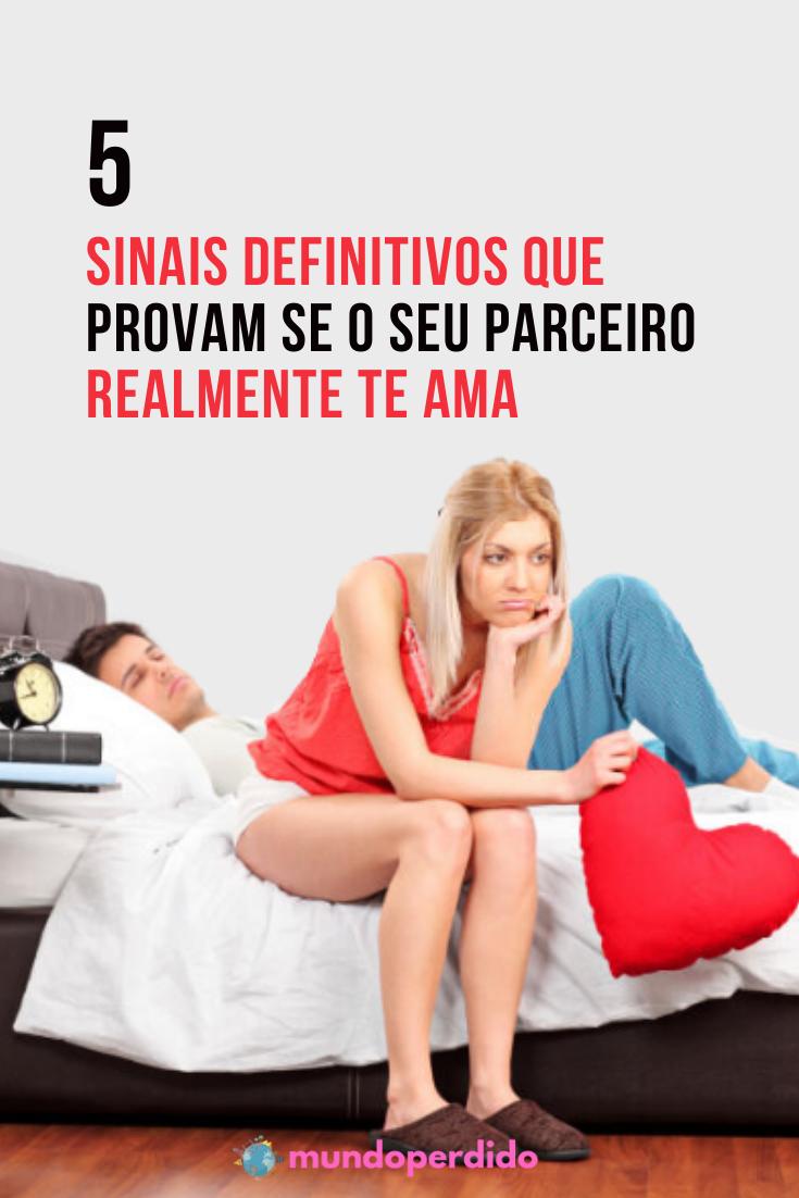 5 Sinais definitivos que provam se o seu parceiro realmente te ama